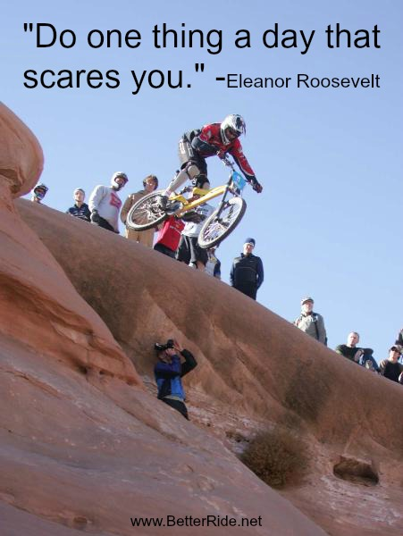 Fear While Mountain Biking is Good, Part 2